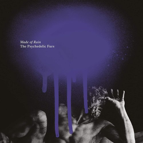 The Psychedelic Furs – Made of Rain (August 2020)